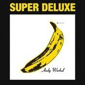The Velvet Underground & Nico 45th Anniversary (Super Deluxe Edition) Songs