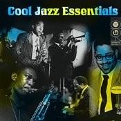 Cool Jazz Essentials (Alternate Version) Songs