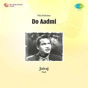 Do Aadmi Songs