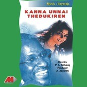 Kanna Unnai Thedukiren Songs