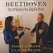 Ludwig Van Beethoven: The 10 Sonatas For Violin And Piano Songs