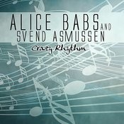 The Best Of Alice Babs & Svend Asmussen - Crazy Rhythm Songs
