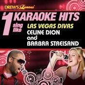 Drew's Famous # 1 Karaoke Hits: Sing Like Las Vegas Divas Celine Dion & Barbra Streisand Songs