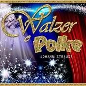 Valzer Polke Johann Strauss Songs