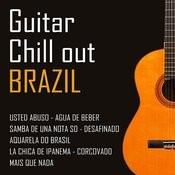 Guitar Chill Out Brazil Songs