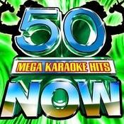 50 Mega Karaoke Hits Now! Songs