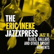 Jazz XL - Blues, Ballads And Other Bright Moments Songs
