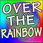 Over The Rainbow (Somewhere Over The Rainbow) Songs