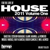 For The Love Of House (2011 Volume 1) Songs