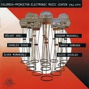 Columbia-Princeton Electronic Music Center 1961-1973 Songs