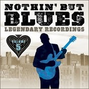 Nothin' But The Blues - Volume 5 (Remastered) Songs