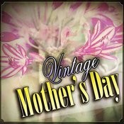 Vintage Mother's Day Songs