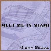 Meet Me In Miami Songs