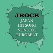 Japan Hitsong Nonstop Eurobeat Jrock Songs