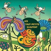 Les Tout - Petits Ecoutent Bee Gees Songs