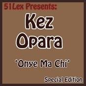 51 Lex Presents Onye Ma Chi Songs