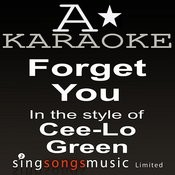 Cee-Lo Green - Forget You (Karaoke Audio Version) Songs