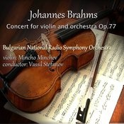 Johannes Brahms: Concert For Violin And Orchestra, Op.77 Songs