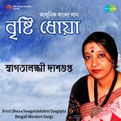 Swagatalakshmi Dasgupta Bristi Dhoa Songs