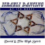 Israeli Dancing At Its Best Songs