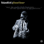 Roland Kirk's Finest Hour Songs