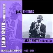 Jazz Figures / Jabbo Smith's Rhythm Aces (1929-1938) Songs