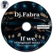 If We (Original Mix) Song