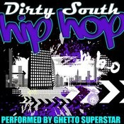 Dirty South Hip Hop Songs