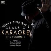 Classic Karaoke Hits Of Frank Sinatra Vol. 1 Songs