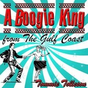 A Boogie King From The Gulf Coast Songs