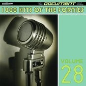 1000 Hits Of The Forties, Vol. 28 Songs