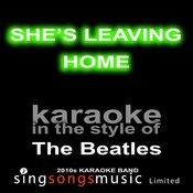 Shes Leaving Home (Originally Performed By The Beatles) [Karaoke Audio Version] Song