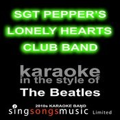 Sgt Pepper's Lonely Hearts Club Band (Originally Performed By The Beatles) [Karaoke Audio Version] Song