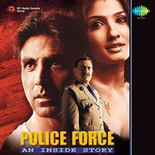Police Force An Inside Story Songs