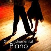 Slow Instrumental Songs: Piano Songs