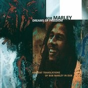 Dreams Of Freedom (Ambient Translation Of Bob Marley In Dub) Songs