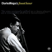 Charles Mingus' Finest Hour Songs
