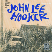 The Country Blues Of John Lee Hooker Songs