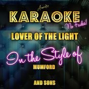 Lover Of The Light (In The Style Of Mumford & Sons) [Karaoke Version] Song