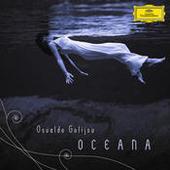 Golijov: Oceana, Tenebrae, 3 Songs Songs