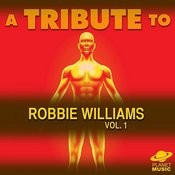 A Tribute To Robbie Williams, Vol. 1 Songs