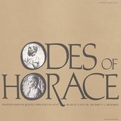 The Odes Of Horace - Eighteen Odes Of Quintus Horatius Flaccus: Read In Latin By Dr. John F.C. Richards Songs