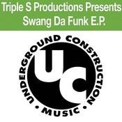 Swang Da Funk Ep Songs