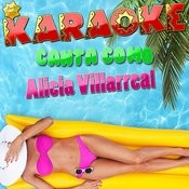Karaoke Canta Como Alicia Villarreal Songs