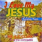 I Love My Jesus Anointing Power, Vol. 3 Songs