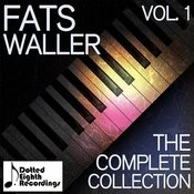 Fats Waller: The Complete Collection, Vol. 1 Songs