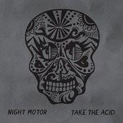 Take The Acid Songs