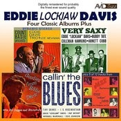 Four Classic Albums Plus (Very Saxy / Callin' The Blues / Count Basie Presents / Goodies From Eddie Davis) [Remastered] Songs