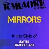 Mirrors (In The Style Of Justin Timberlake) [Karaoke Version] - Single Songs