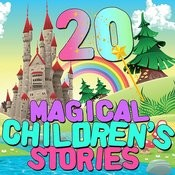 20 Magical Children's Stories Songs